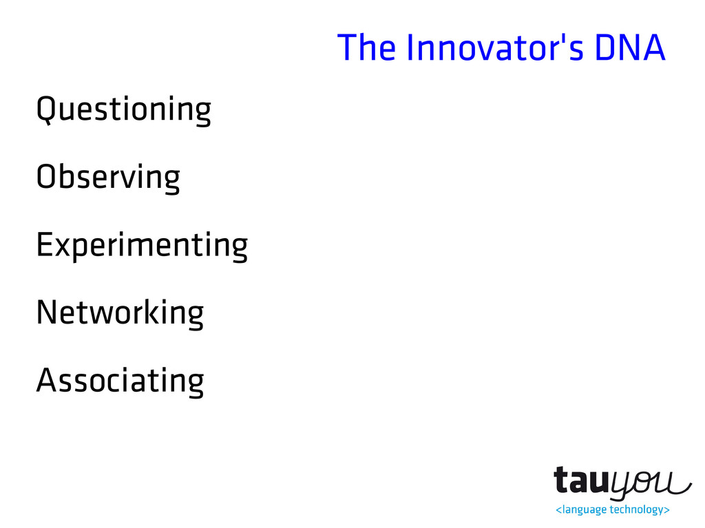 The Innovator's DNA Questioning Observing Exper...
