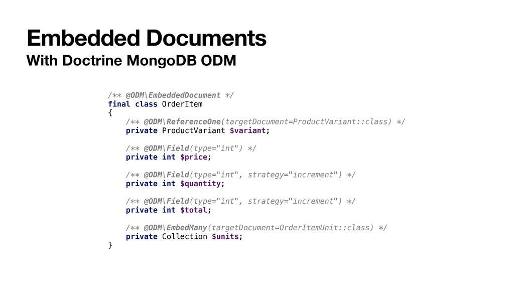 Embedded Documents With Doctrine MongoDB ODM /*...