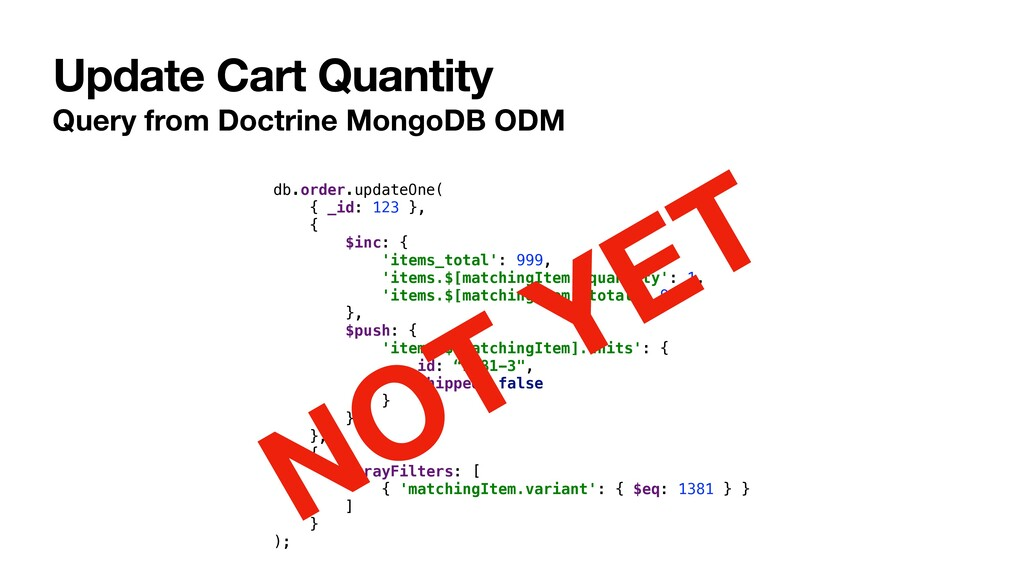 Update Cart Quantity Query from Doctrine MongoD...