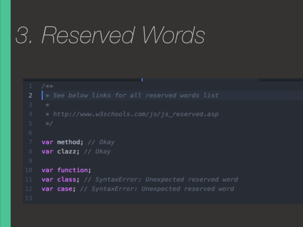 3. Reserved Words