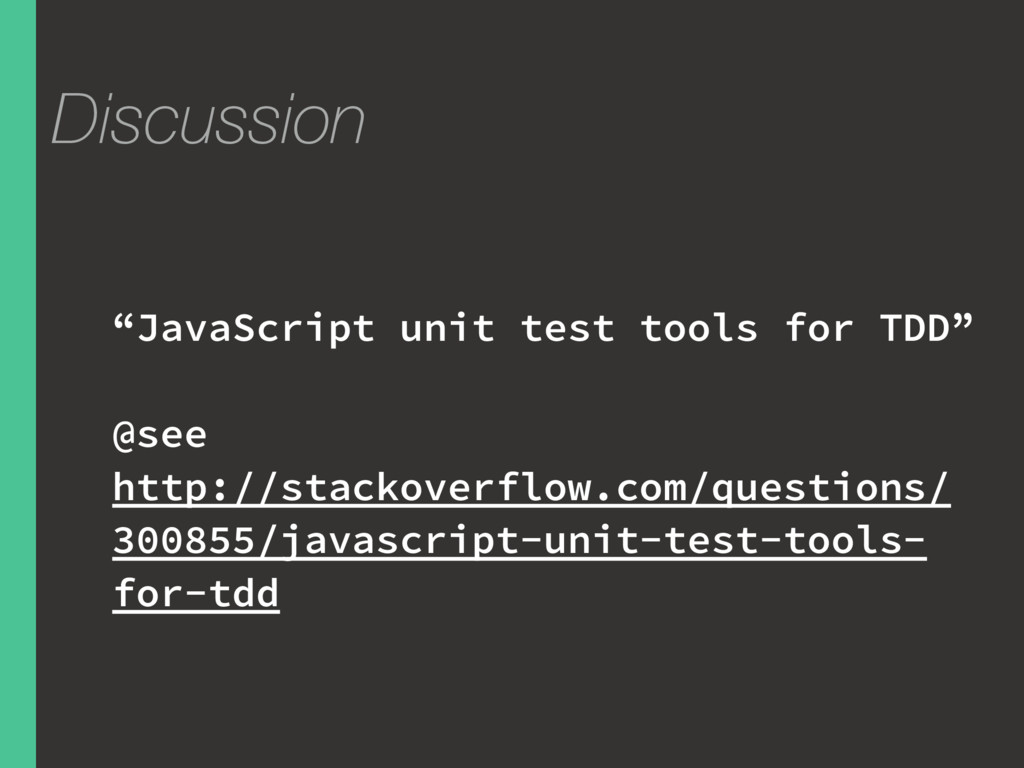 """Discussion """"JavaScript unit test tools for TDD""""..."""