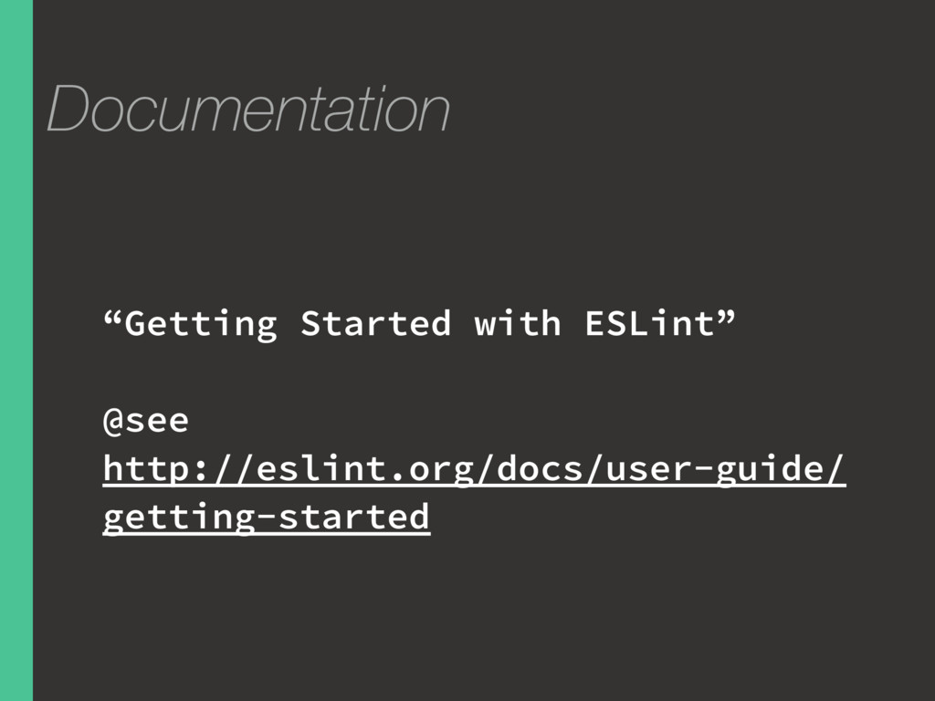 """Documentation """"Getting Started with ESLint"""" @se..."""