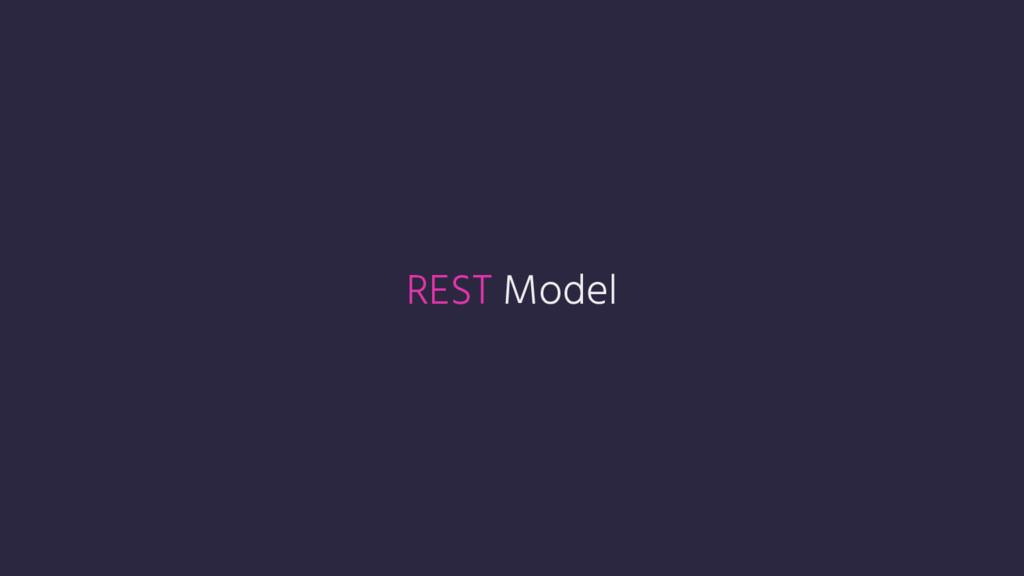 REST Model