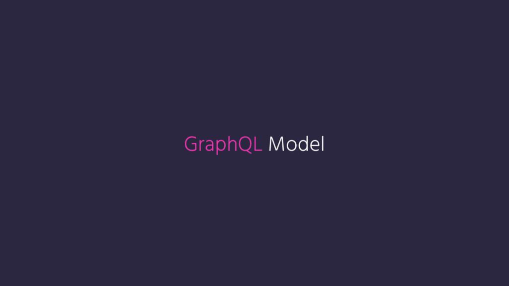 GraphQL Model