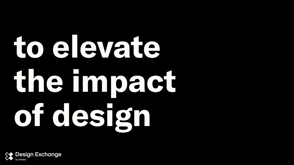 to elevate