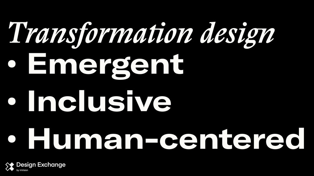 Transformation design