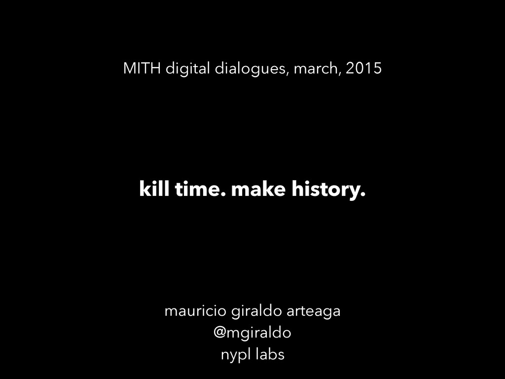 mauricio giraldo arteaga @mgiraldo nypl labs ki...