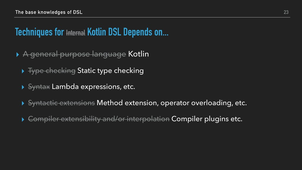 Techniques for Internal Kotlin DSL Depends on.....