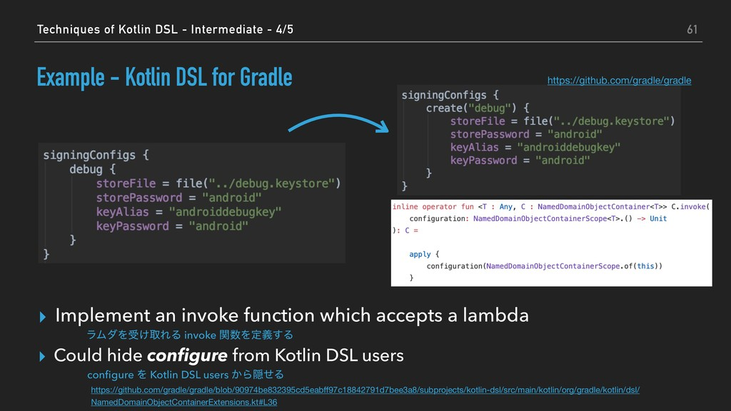 Example - Kotlin DSL for Gradle ▸ Implement an ...