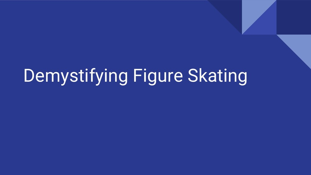 Demystifying Figure Skating