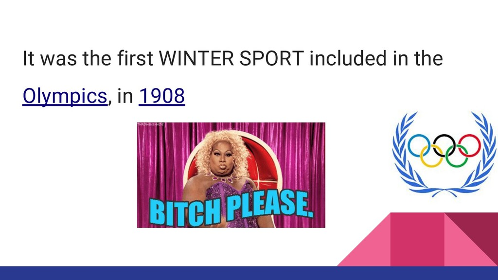 It was the first WINTER SPORT included in the O...
