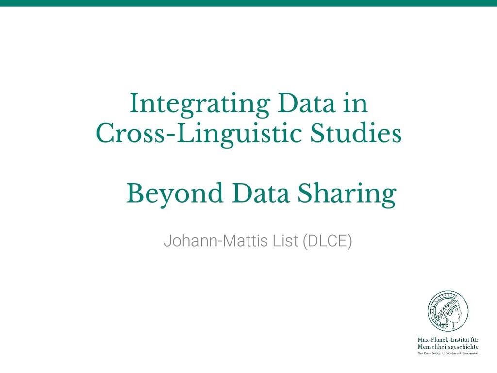 Integrating Data in Cross-Linguistic Studies Be...