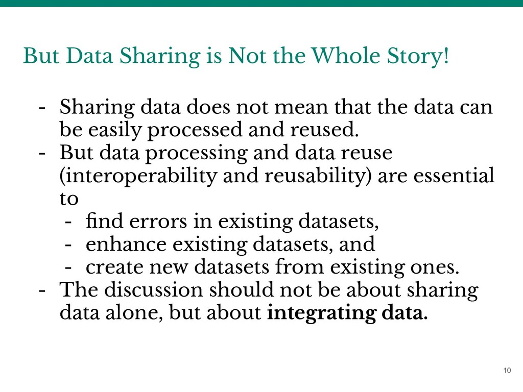10 But Data Sharing is Not the Whole Story! - S...