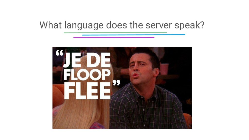 What language does the server speak?