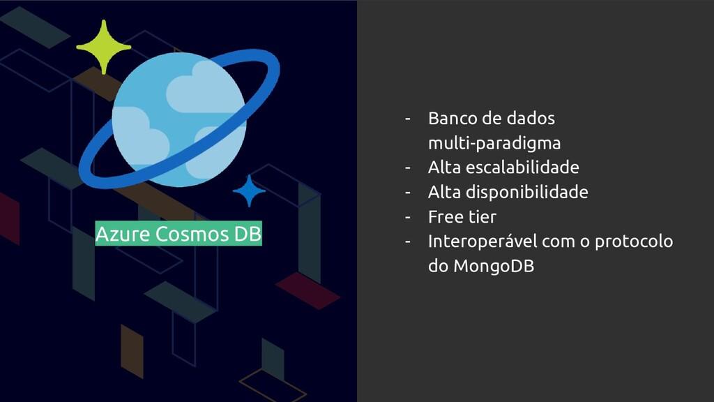 Azure Cosmos DB - Banco de dados multi-paradigm...
