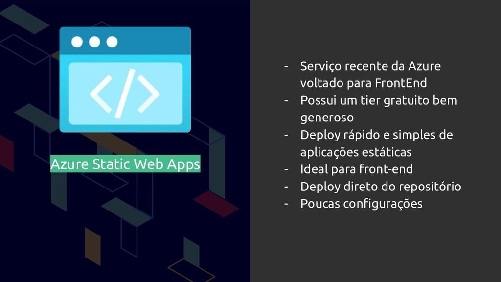 Azure Static Web Apps - Serviço recente da Azur...