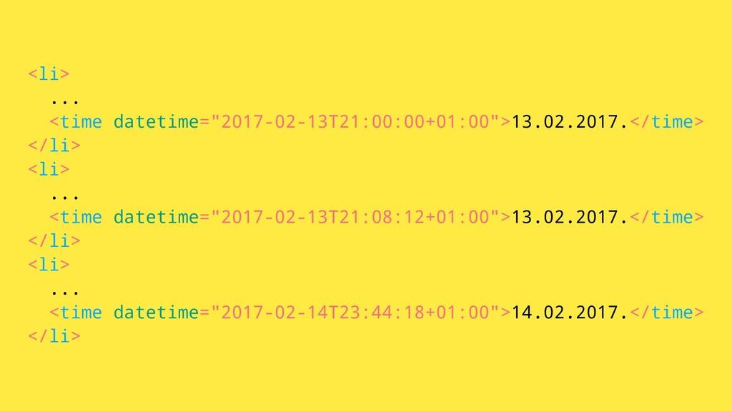 """<li> ... <time datetime=""""2017-02-13T21:00:00+01..."""