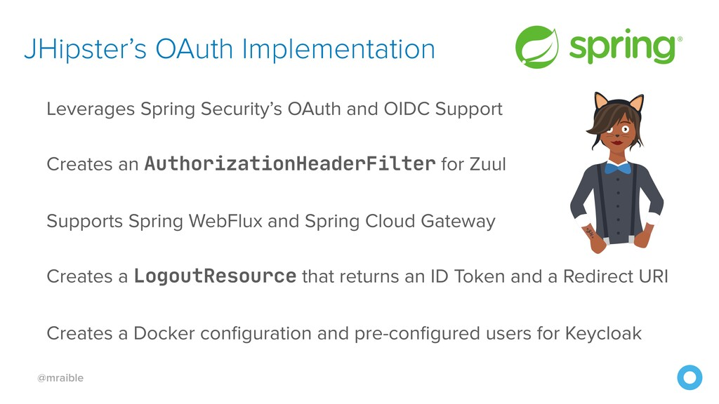 @mraible JHipster's OAuth Implementation Levera...