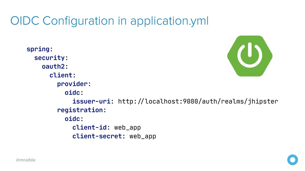 @mraible OIDC Configuration in application.yml ...