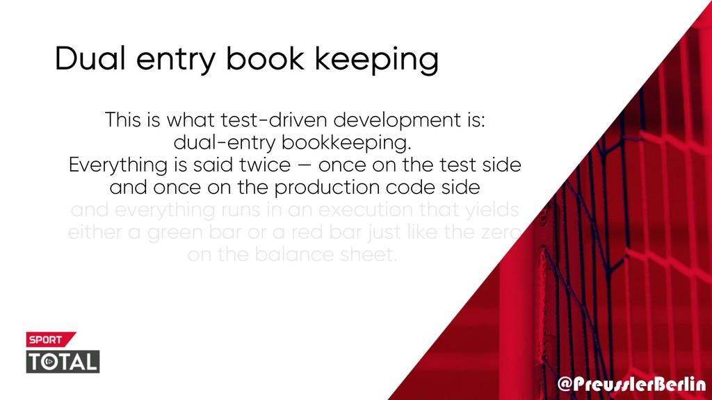 @PreusslerBerlin Dual entry book keeping This i...