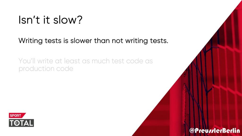 @PreusslerBerlin Isn't it slow? Writing tests i...
