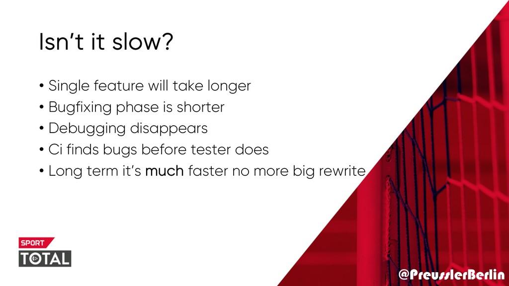 @PreusslerBerlin Isn't it slow? • Single featur...