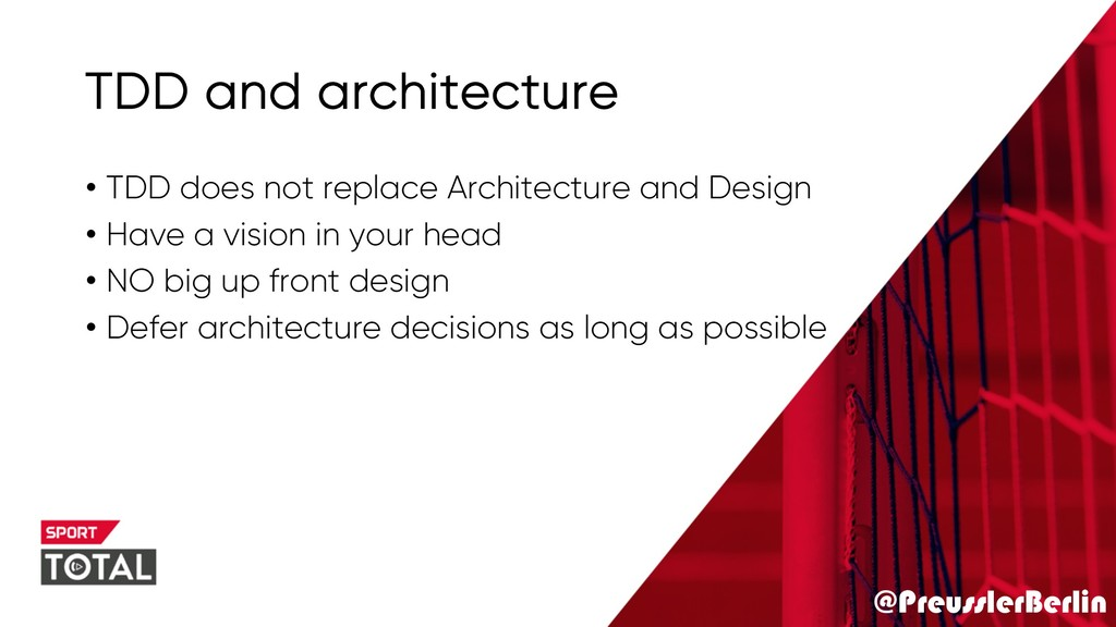 @PreusslerBerlin TDD and architecture • TDD doe...