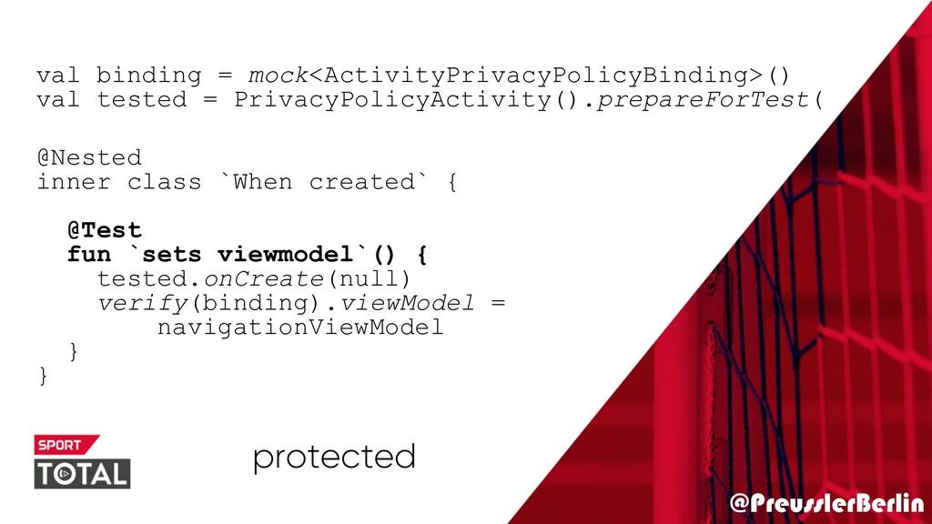 @PreusslerBerlin val binding = mock<ActivityPri...