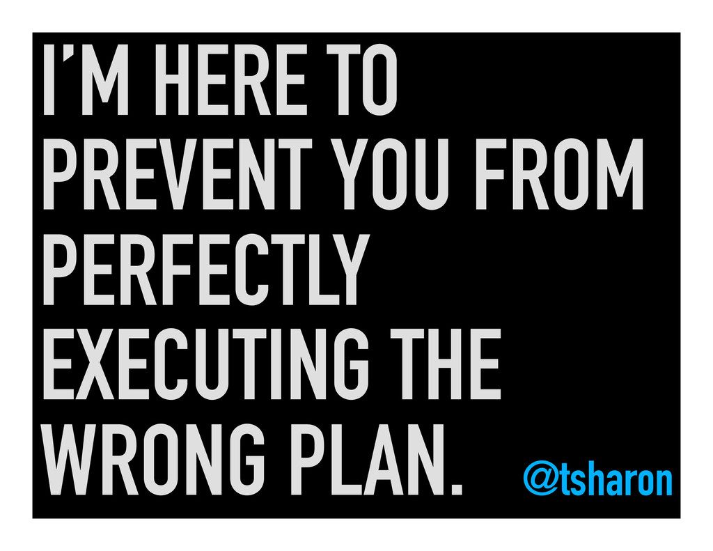 I'M HERE TO PREVENT YOU FROM PERFECTLY EXECUTIN...