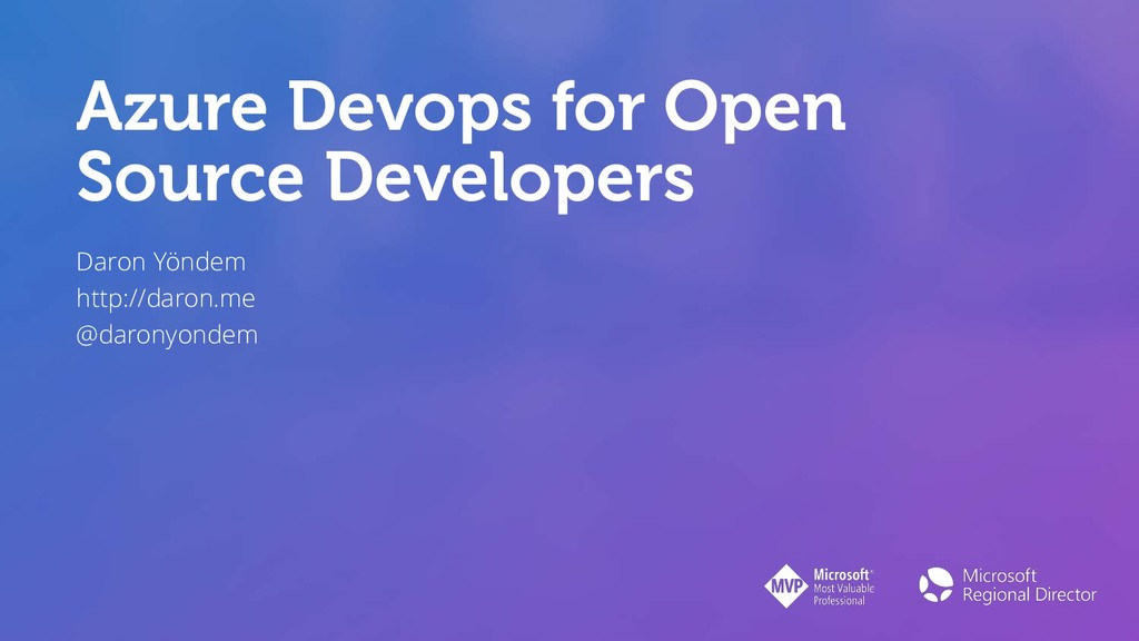 Azure Devops for Open Source Developers Daron Y...