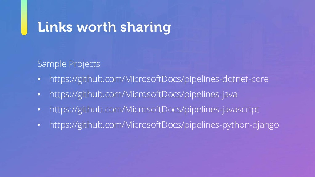 Links worth sharing Sample Projects • https://g...