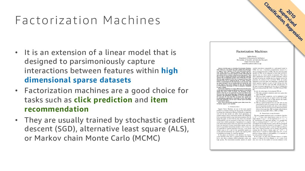 Factorization Machines • It is an extension of ...