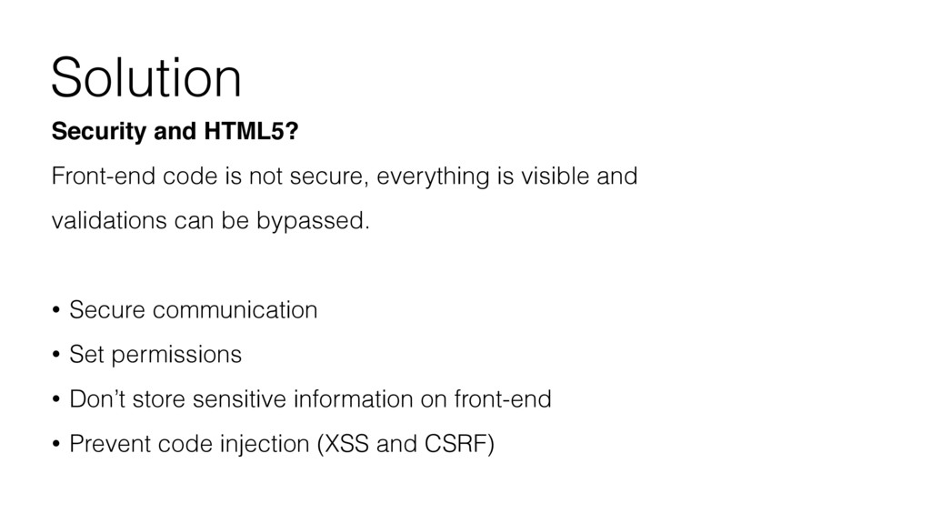 Solution Security and HTML5? Front-end code is ...