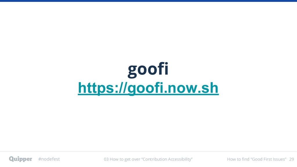 "#nodefest How to find ""Good First Issues"" goofi..."