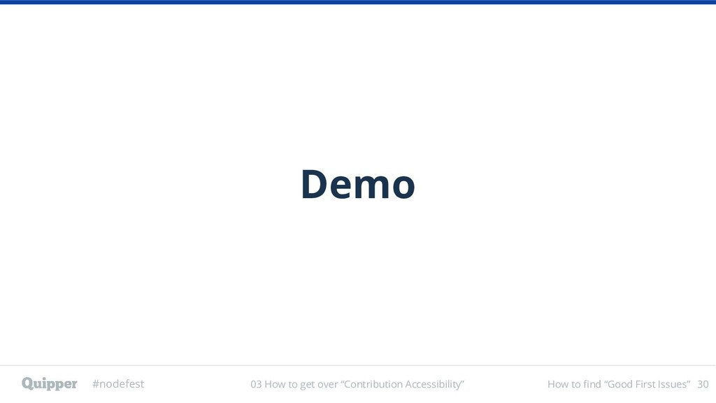 """#nodefest How to find """"Good First Issues"""" Demo ..."""