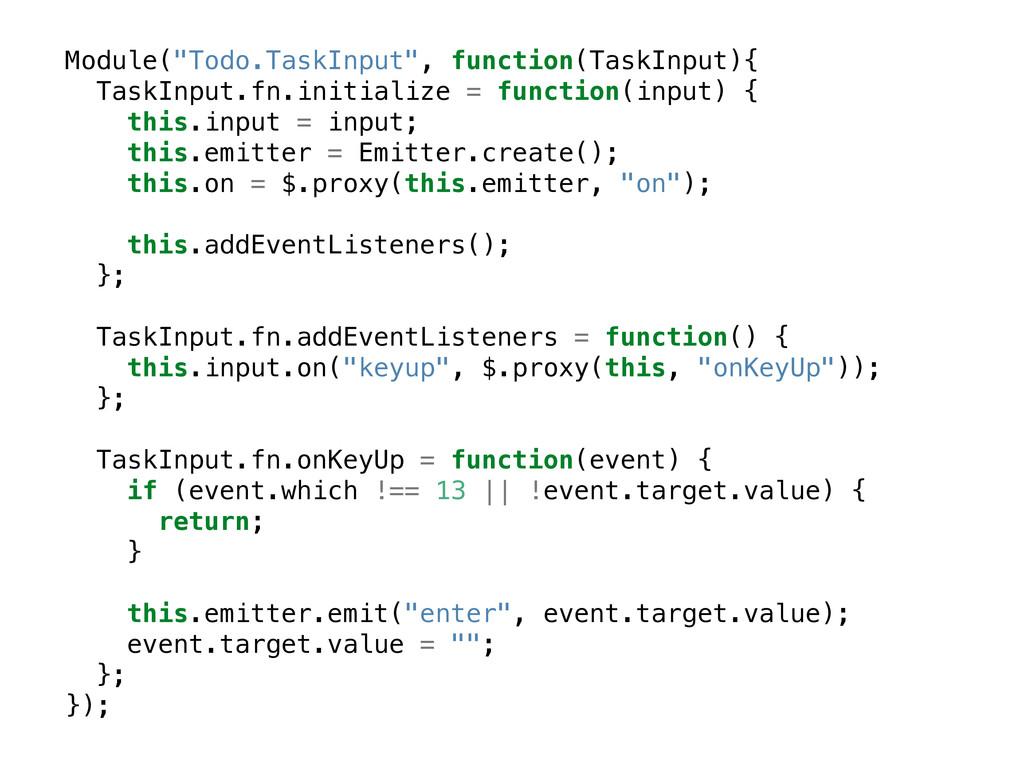 """Module(""""Todo.TaskInput"""", function(TaskInput){ T..."""