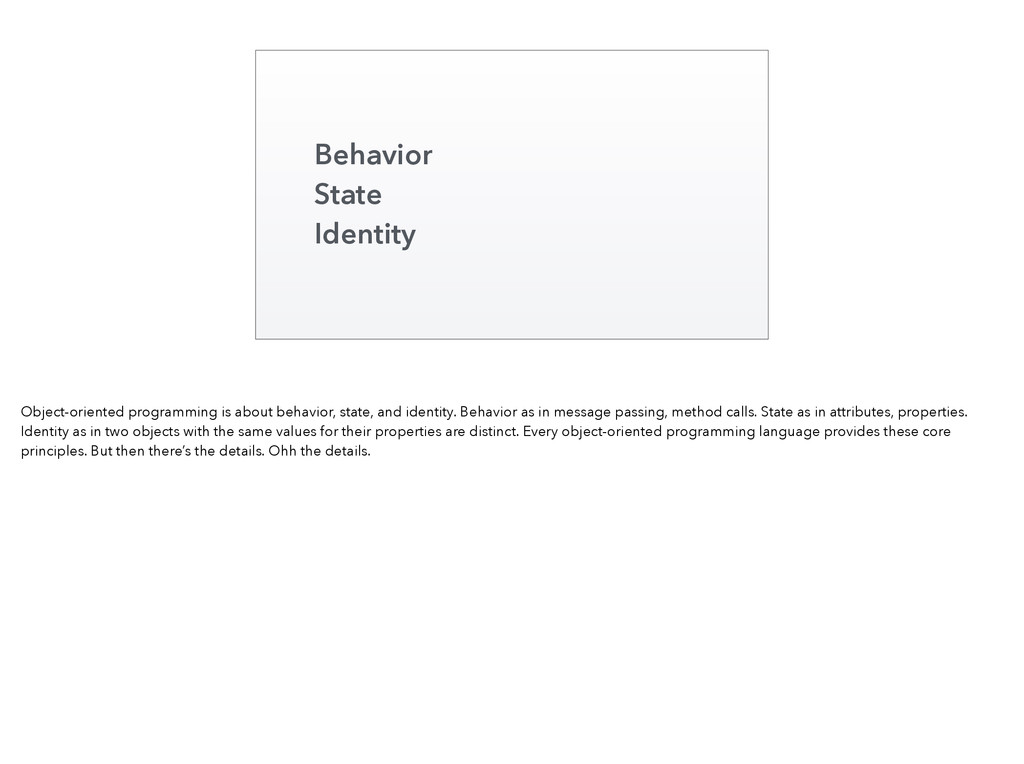 Behavior State Identity Object-oriented program...