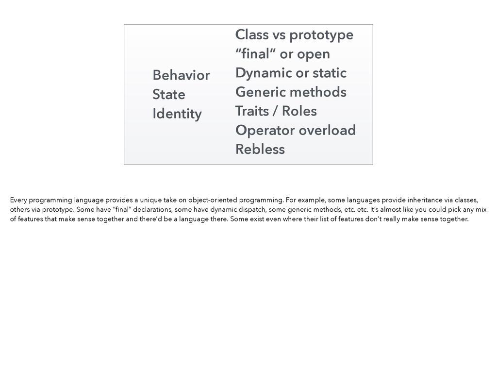 "Behavior State Identity Class vs prototype ""fina..."
