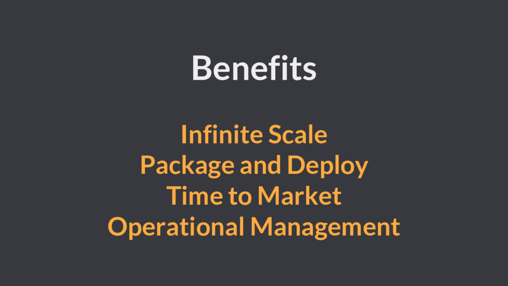 Benefits Infinite Scale Package and Deploy Time...