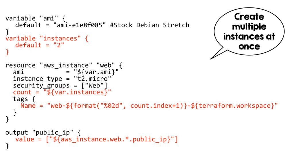 """variable """"ami"""" { default = """"ami-e1e8f085"""" #Stoc..."""