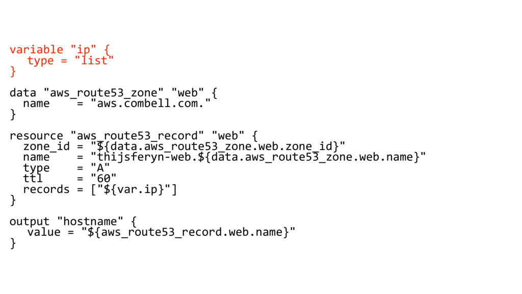 "variable ""ip"" { type = ""list"" } data ""aws_route..."