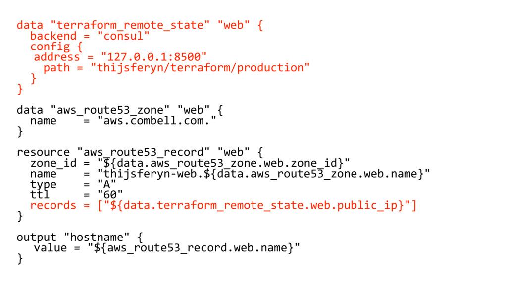 "data ""terraform_remote_state"" ""web"" { backend =..."
