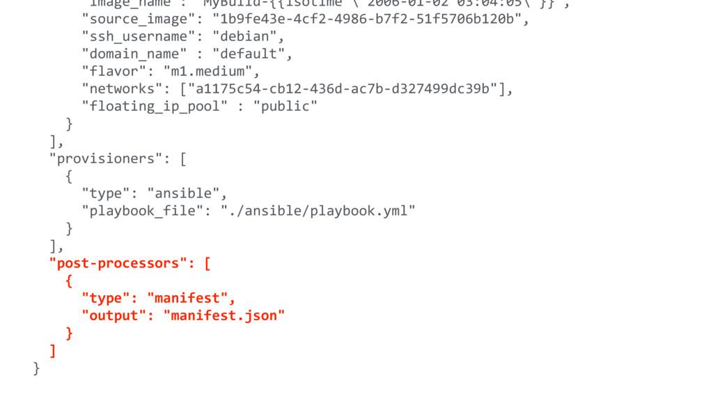 """""""image_name"""": """"MyBuild-{{isotime \""""2006-01-02 0..."""