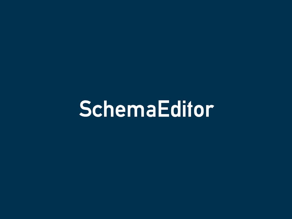 SchemaEditor