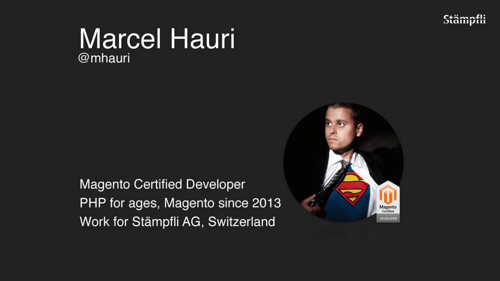 Marcel Hauri Magento Certified Developer 
