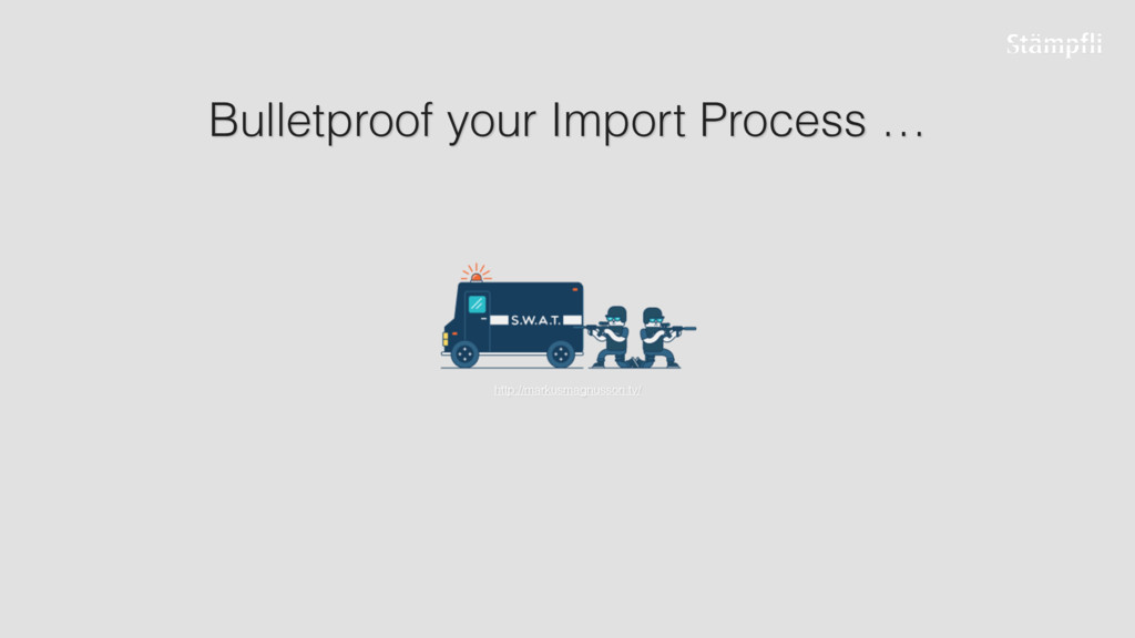 Bulletproof your Import Process … http://markus...