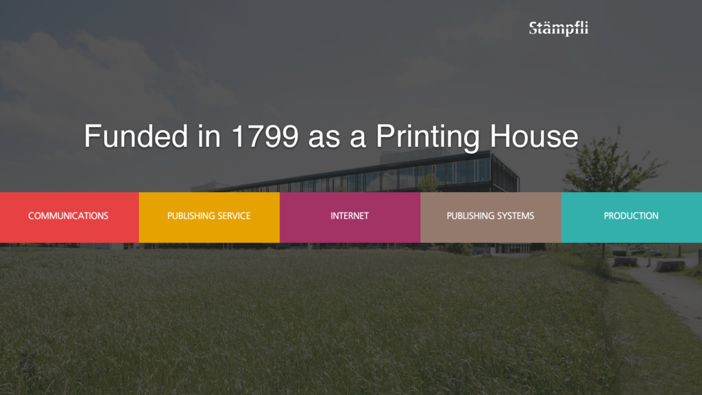 Funded in 1799 as a Printing House