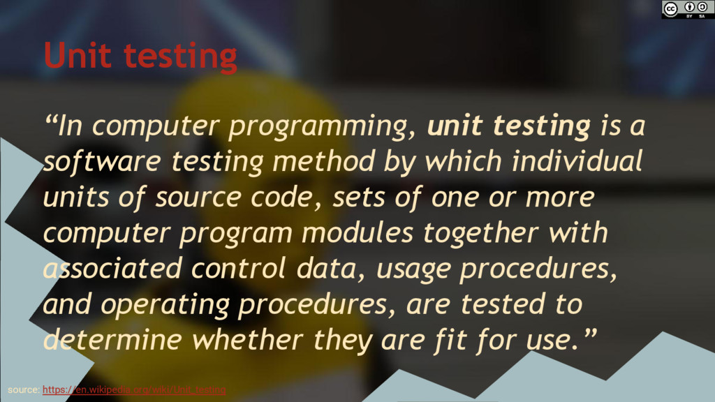 "Unit testing ""In computer programming, unit tes..."