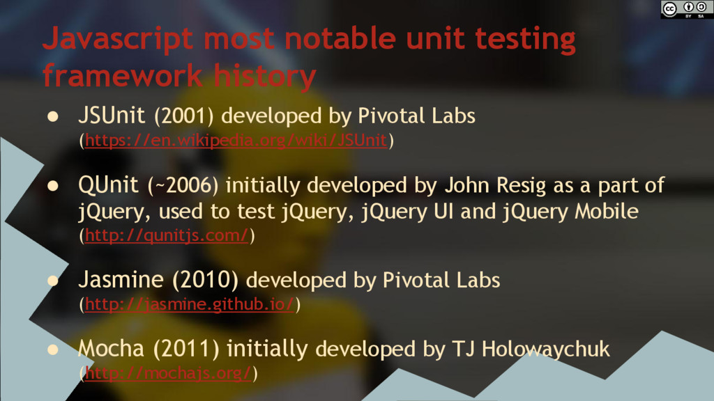 Javascript most notable unit testing framework ...