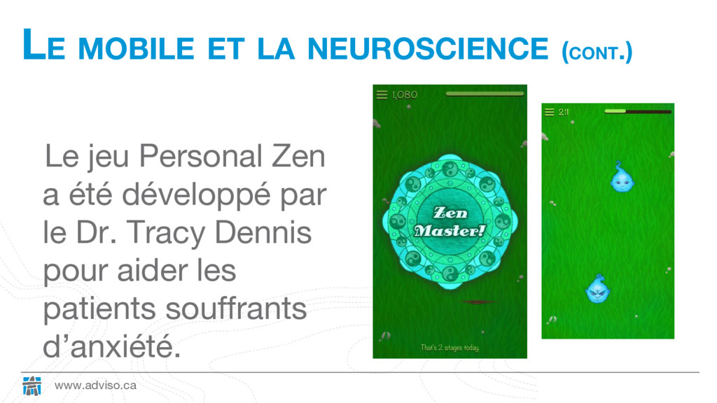 www.adviso.ca LE MOBILE ET LA NEUROSCIENCE (CON...